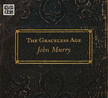 The Graceless Age - John Murry